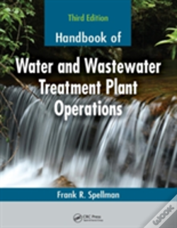 Wook.pt - Handbook Of Water And Wastewater Treatment Plant Operations, Third Edition