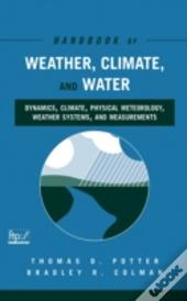 Handbook Of Weather, Climate And Water