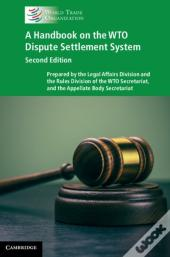 Handbook On The Wto Dispute Settlement System