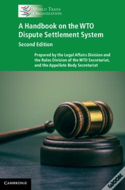 Wook.pt - Handbook On The Wto Dispute Settlement System