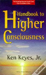 Handbook To Higher Consciousness