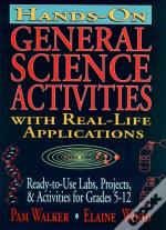 Hands-On General Science Activities With Real-Life Applicants