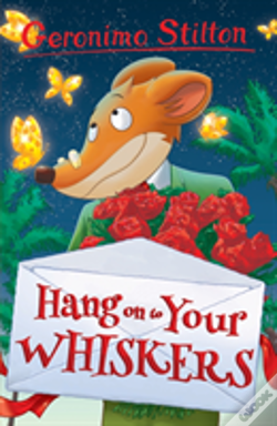 Wook.pt - Hang Onto Your Whiskers! (Geronimo Stilton)