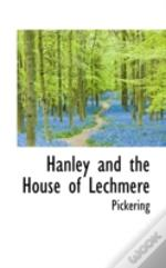 Hanley And The House Of Lechmere