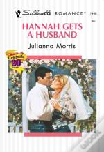 Hannah Gets A Husband (Mills & Boon Silhouette)