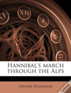 Wook.pt - Hannibal'S March Through The Alps