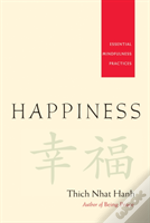 Happiness - Essential Mindfulness Practices