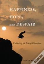 Happiness, Hope, And Despair