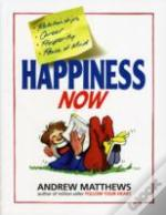 Happiness Now