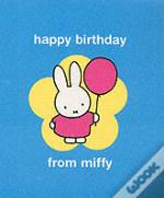 Happy Birthday From Miffy