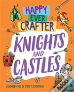 Happy Ever Crafter: Knights And Castles