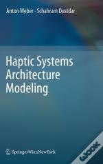 Haptic Systems Architecture Modeling