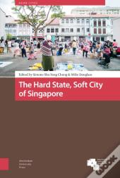 Hard State, Soft City Of Singapore