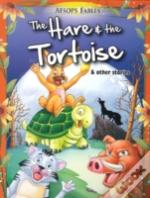 Hare & The Tortoise & Other Stories