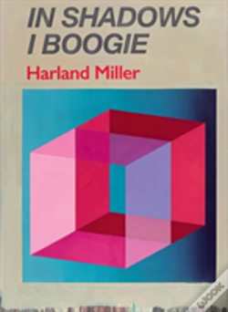 Wook.pt - Harland Miller: In Shadows I Boogie