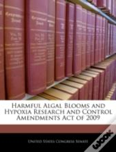Harmful Algal Blooms And Hypoxia Research And Control Amendments Act Of 2009
