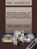 Harold Anderson, Appellant, V. The People Of The State Of Michigan. U.S. Supreme Court Transcript Of Record With Supporting Pleadings