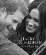 Harry And Meghan The Wedding Album