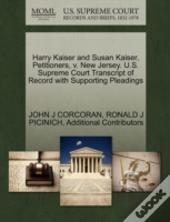 Harry Kaiser And Susan Kaiser, Petitioners, V. New Jersey. U.S. Supreme Court Transcript Of Record With Supporting Pleadings