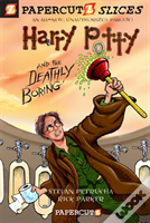 Harry Potty & The Deathly Boring
