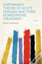 Hartmann'S Theory Of Acute Diseases And