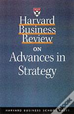 'Harvard Business Review' On Advances In Strategy