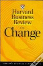 'Harvard Business Review' On Change
