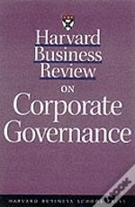 'Harvard Business Review' On Corporate Governance