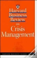 'Harvard Business Review' On Crisis Management