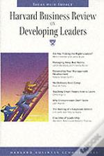 'Harvard Business Review' On Developing Leaders