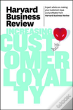 Harvard Business Review On Increasing Customer Loyalty