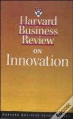 'Harvard Business Review' On Innovation
