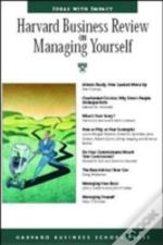 'Harvard Business Review' On Managing Yourself