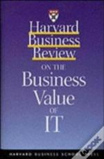 'Harvard Business Review' On The Business Value Of It