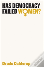 Has Democracy Failed Women?