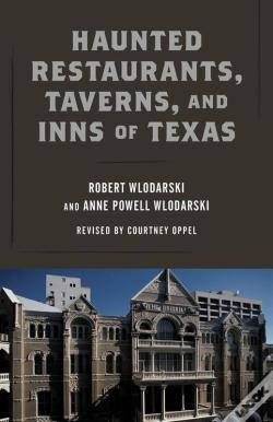 Wook.pt - Haunted Restaurants, Taverns, And Inns Of Texas