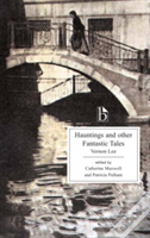 Hauntings And Other Fantastic Tales