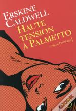 Haute Tension A Palmetto