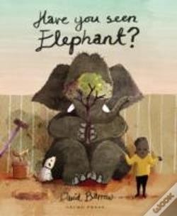 Wook.pt - Have You Seen Elephant