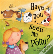 Have You Seen My Potty?