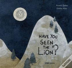Wook.pt - Have You Seen The Lion?