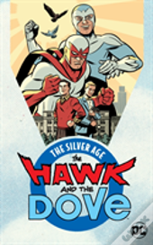 Hawk & Dove The Silver Age