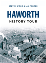 Haworth History Tour