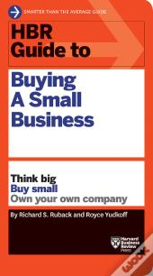 Hbr Guide To Buying A Small Business (Hbr Guide Series)