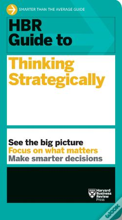 Wook.pt - Hbr Guide To Thinking Strategically (Hbr Guide Series)