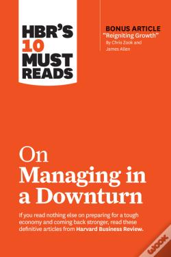 Wook.pt - Hbr'S 10 Must Reads On Managing In A Downturn