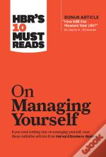 Hbr'S 10 Must Reads On Managing Yourself (With Bonus Article &Quote;How Will You Measure Your Life?&Quote; By Clayton M. Christensen)