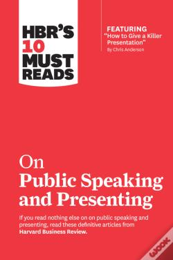 Wook.pt - Hbr'S 10 Must Reads On Public Speaking And Presenting