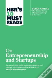 Hbr'S 10 Must Reads On Startups And Entrepreneurship (Featuring Bonus Article