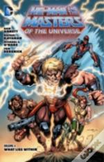 He-Man And The Masters Of The Universe Volume 4: What Lies Within Tp